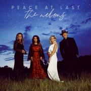The Nelons Find 'Peace At Last'