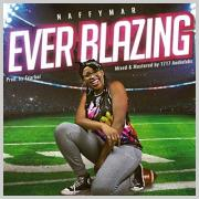 NaffymaR Releases Music Video For 'Ever Blazing'