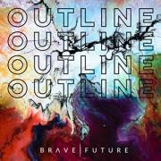 Alternative Rock Band Brave Future Releases New Single 'Outline'