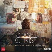 'The Case For Christ' Songs Inspired By The Original Motion Picture Soundtrack Released