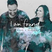 World-Traveling Worship Leaders  Brad + Rebekah Debut 'I Am Found'