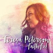 Teresa Peterson Releases New EP 'Faithful'