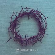 Casting Crowns Releases Brand New Single 'Only Jesus'