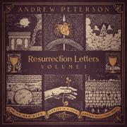 Andrew Peterson 'Resurrection Letters, Vol. I' Album Preorder Begins