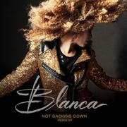 Group 1 Crew's Blanca Releases 'Not Backing Down' Remix EP