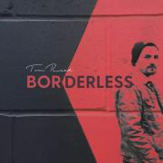 Tom Read Releases Latest Single 'Borderless' Ahead of New EP