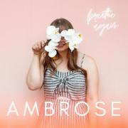 Melbourne's AMBROSE Releases 'Breathe Again'