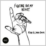 KXC Releasing 'Fighting For My Heart' Feat. Rich & Lydia Dicas