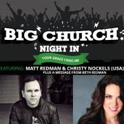 Matt Redman & Christy Nockels Lined Up For Big Church Night In UK Tour