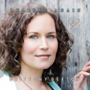 Brittany Bexton - Believe Again