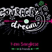 Courage To Dream