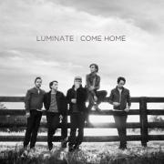Luminate Release Debut Full Length Album 'Come Home'
