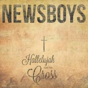 Newsboys Record Hymns Album 'Hallelujah For The Cross'