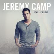 Jeremy Camp Readies Eighth Studio Album 'I Will Follow'