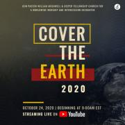William McDowell & Deeper Fellowship Host COVER THE EARTH 2020
