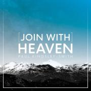 Paul Kingsley-Smith - [Join With] Heaven