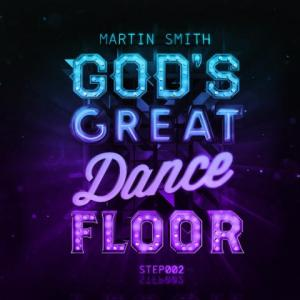 God's Great Dance Floor - Step 02