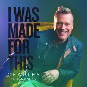 Charles Billingsley Releasing New Album 'I Was Made For This'