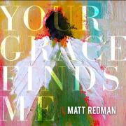 Matt Redman's 'Your Grace Finds Me' Named Amazon.com's Best Christian Album Of The Year