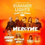First Annual Summer Lights 2017 Concerts Series To Feature MercyMe, Jeremy Camp, Natalie Grant & Meredith Andrews