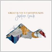Josefina Gniste - Great Is Your Faithfulness