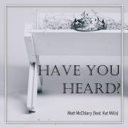 Matt McChlery Releases Christmas Worship Song 'Have You Heard?'