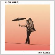 Ian Yates Announces 'High Wire' Single Ahead Of Fourth Album