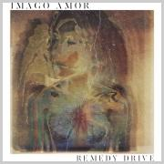 Remedy Drive - Imago Amor
