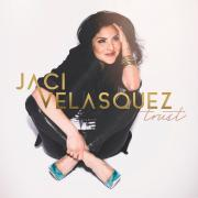 Jaci Velasquez To Release First New Album In Five Years 'Trust'