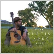 Kurtis Parks Releasing Folk Hymn Project 'Hymn Like'