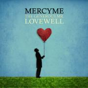 MercyMe Unveil Artwork For 'The Generous Mr Lovewell'