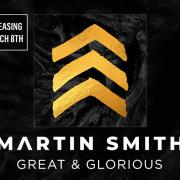 Martin Smith Releasing New Single 'Great & Glorious' Ahead of New Studio Album
