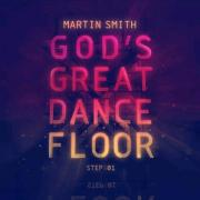 God's Great Dance Floor - Step 01