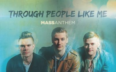 Video: Mass Anthem - Through People Like Me