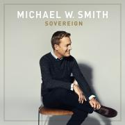 Michael W Smith Releases New Worship Album 'Sovereign' This Week
