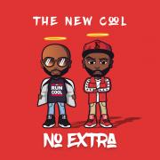 The New Cool Returns With 'No Extra'