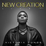 Award Winning Gospel Artist Victoria Tunde Announces Debut Album 'New Creation'