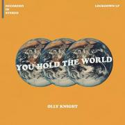 Olly Knight - You Hold The World