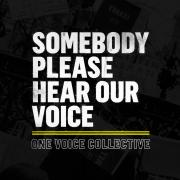 One Voice Collective Launch Ground Breaking BLM Video 'Somebody Please Hear Our Voice'