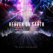 Planetshakers Releasing 'Heaven On Earth Part 2'