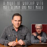 Matt Redman & Matt Maher To Play 3 Capital Cities In 3 Days