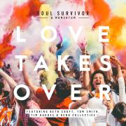 Featured Album: Soul Survivor - Love Takes Over