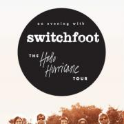 Additional Dates For Switchfoot's Hello Hurricane Tour