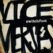 Switchfoot Release Their New Album 'Vice Verses'