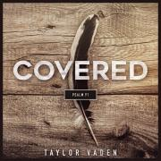 Taylor Vaden Releases 'Covered' Single From 'New Season' EP