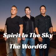 The Word66 Release Rocking Cover of 'Spirit In The Sky'