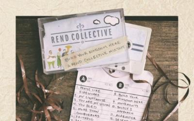 Rend Collective Announce 'Build Your Kingdom Here' Mixtape