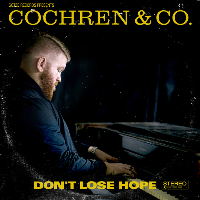 Cochren & Co. - Don't Lose Hope