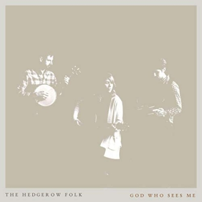 The Hedgerow Folk - God Who Sees Me