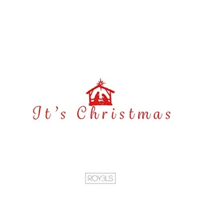 ROY3LS - It's Christmas